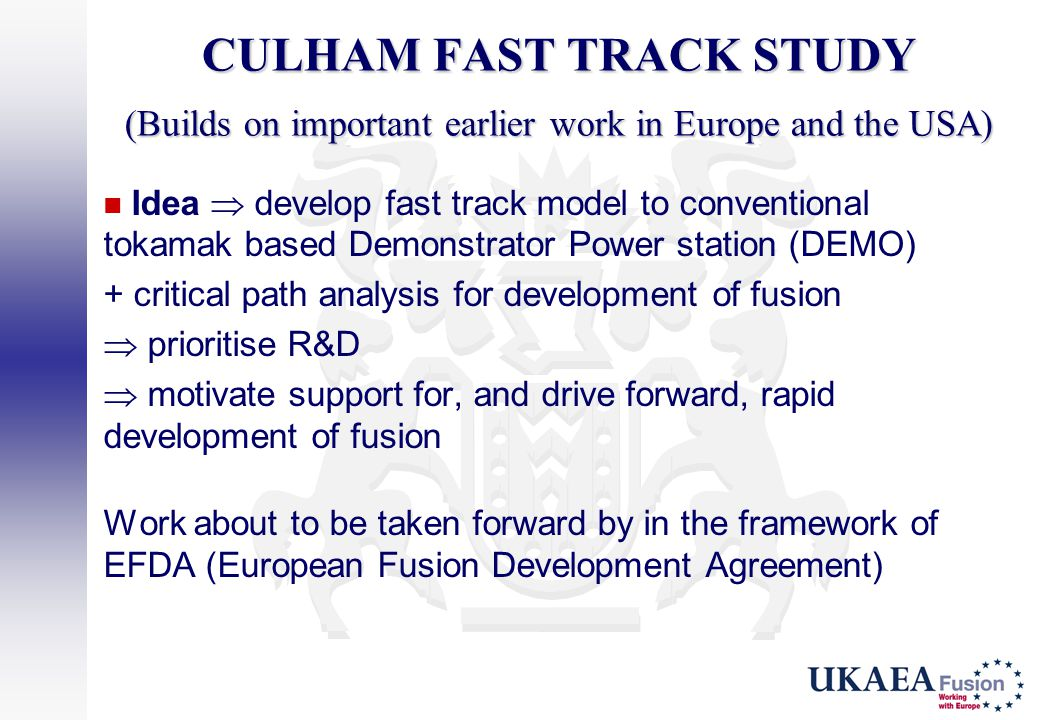 CULHAM FAST TRACK STUDY (Builds on important earlier work in Europe and the USA)