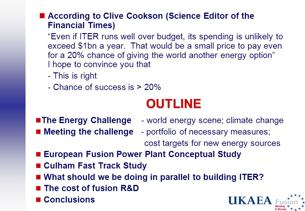 According to Clive Cookson (Science Editor of the Financial Times)