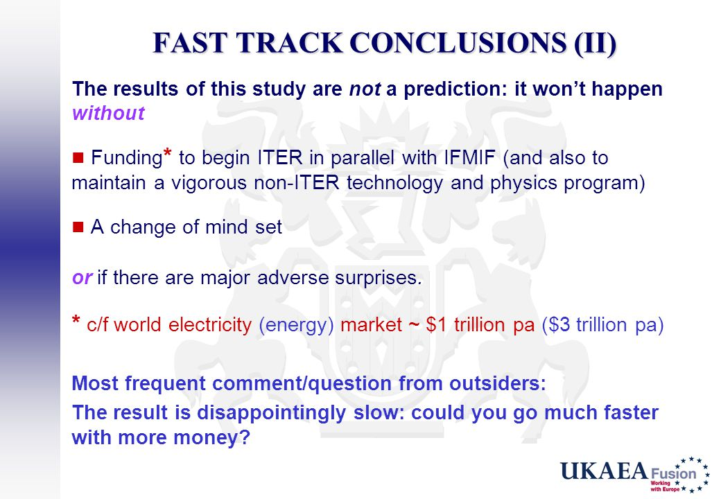 FAST TRACK CONCLUSIONS (II)