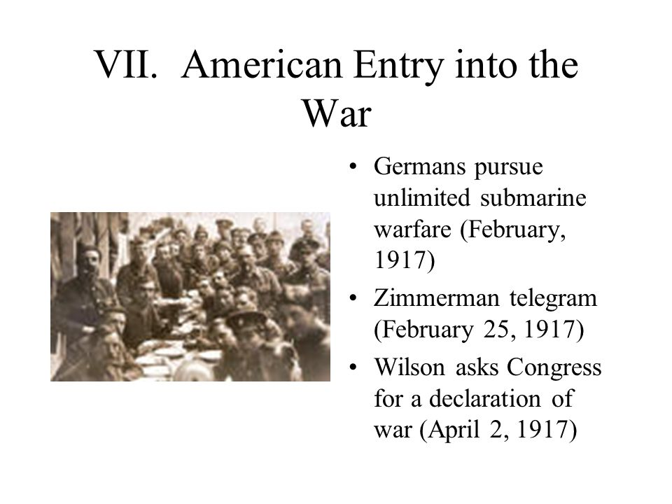 VII. American Entry into the War