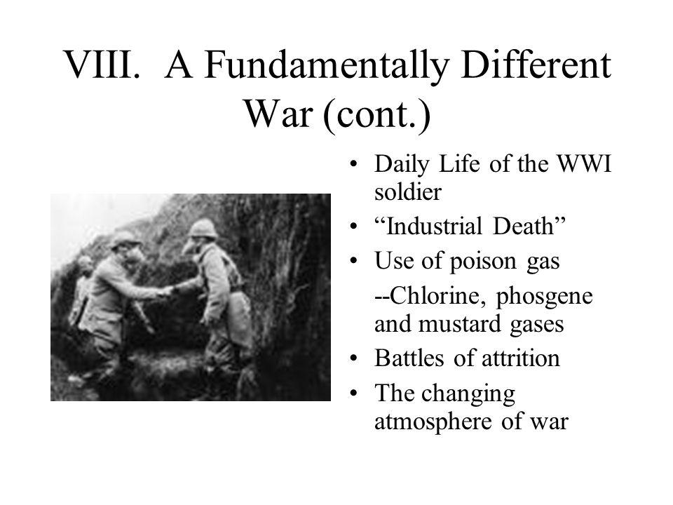 VIII. A Fundamentally Different War (cont.)