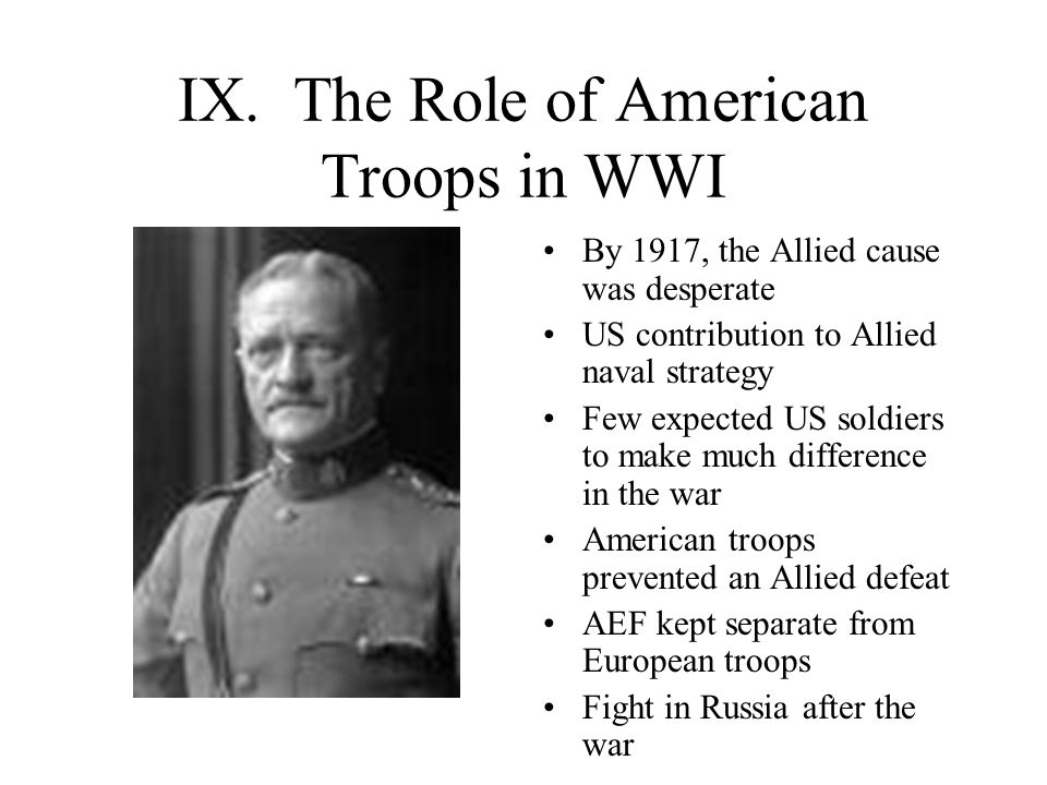 IX. The Role of American Troops in WWI