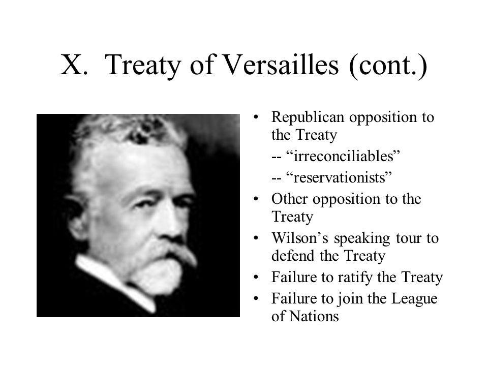 X. Treaty of Versailles (cont.)