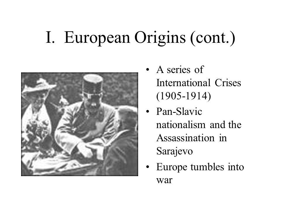 I. European Origins (cont.)