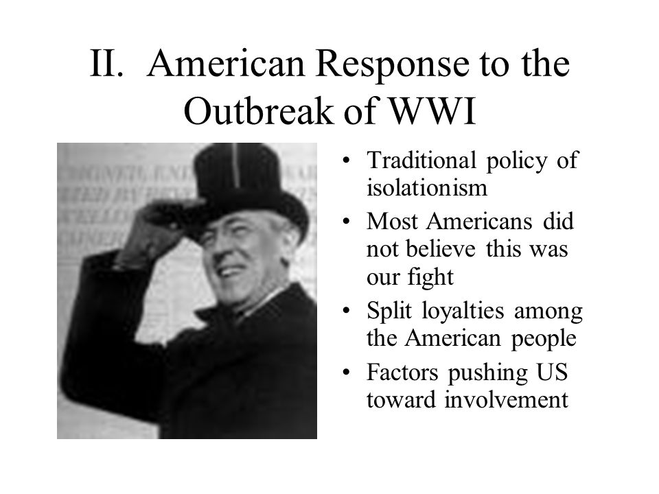 II. American Response to the Outbreak of WWI