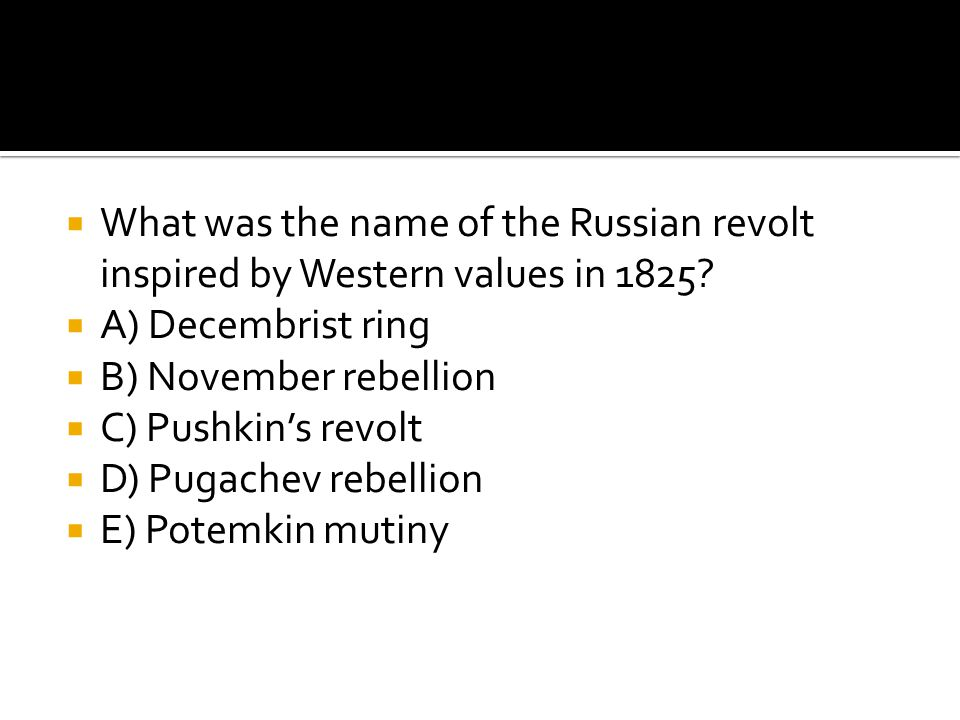 What was the name of the Russian revolt inspired by Western values in 1825