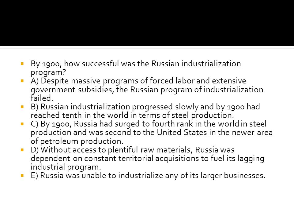 By 1900, how successful was the Russian industrialization program