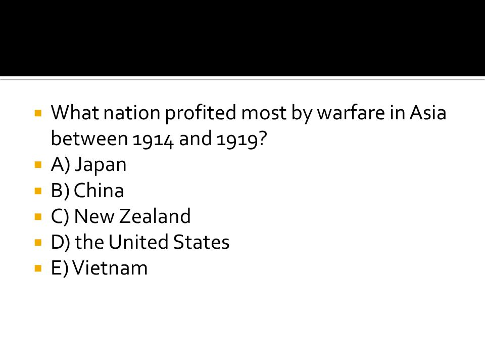 What nation profited most by warfare in Asia between 1914 and 1919