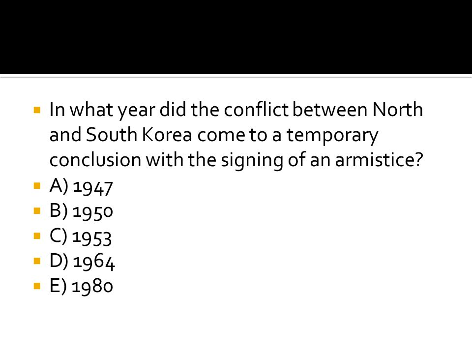 In what year did the conflict between North and South Korea come to a temporary conclusion with the signing of an armistice