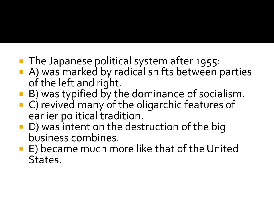 The Japanese political system after 1955: