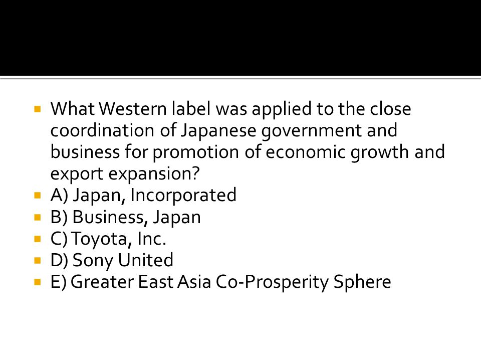 What Western label was applied to the close coordination of Japanese government and business for promotion of economic growth and export expansion
