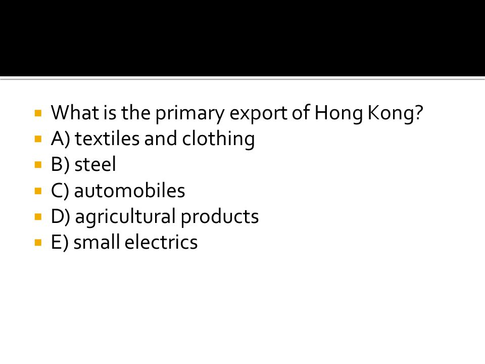 What is the primary export of Hong Kong