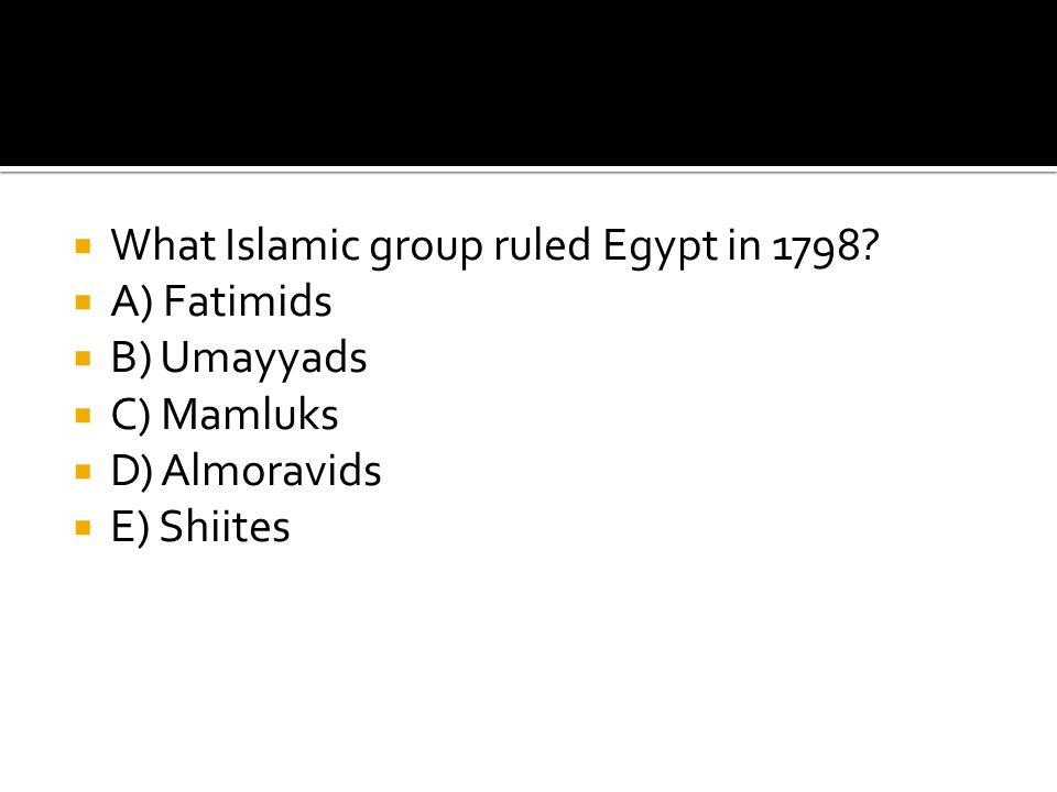 What Islamic group ruled Egypt in 1798