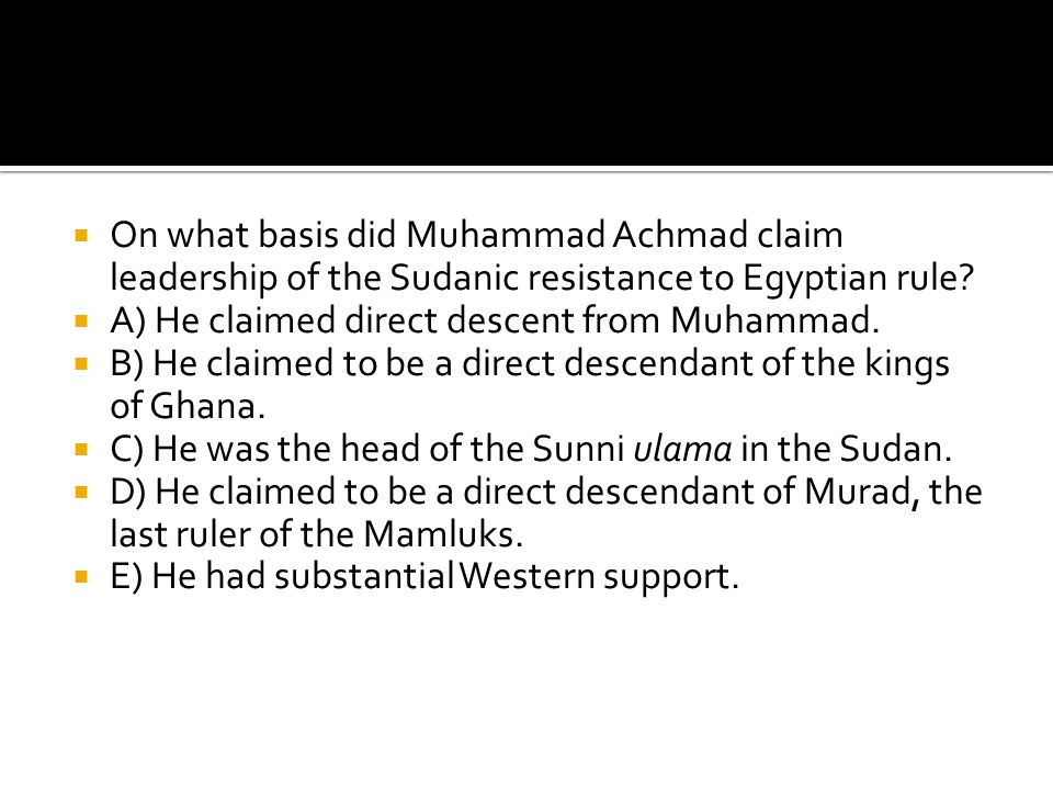 On what basis did Muhammad Achmad claim leadership of the Sudanic resistance to Egyptian rule