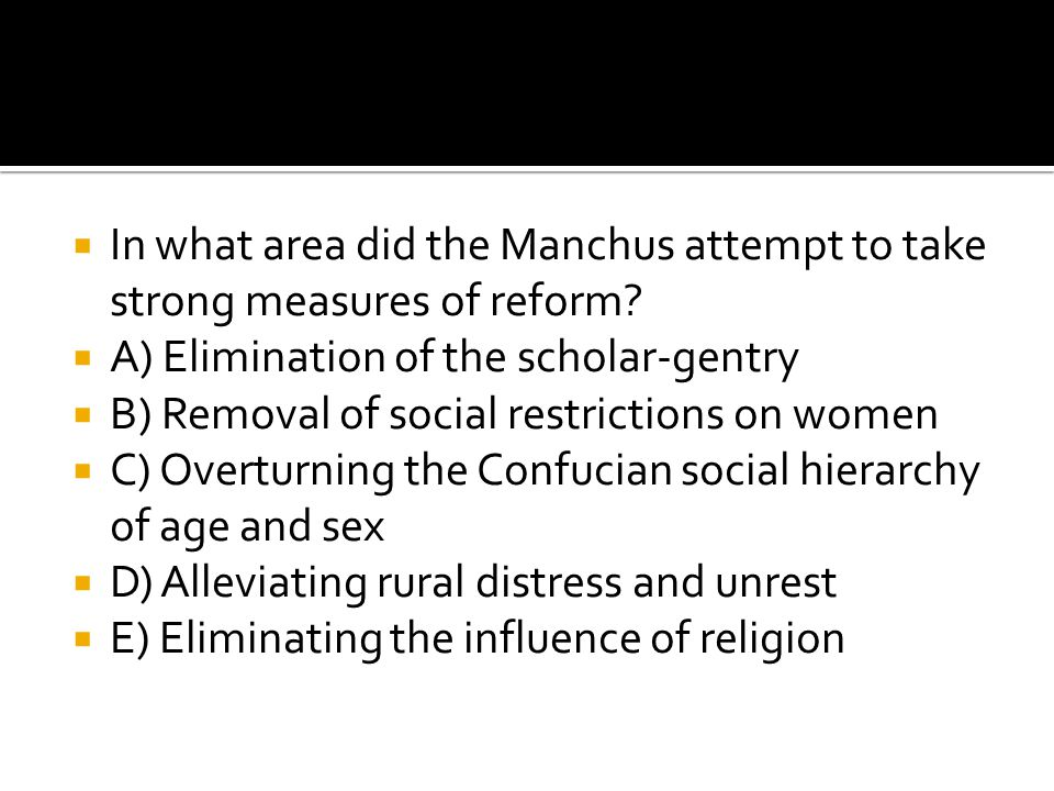 In what area did the Manchus attempt to take strong measures of reform