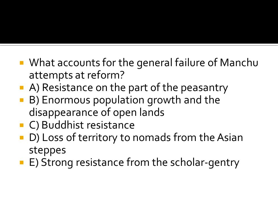 What accounts for the general failure of Manchu attempts at reform