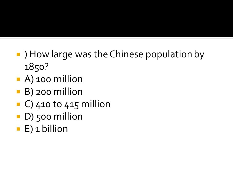 ) How large was the Chinese population by 1850