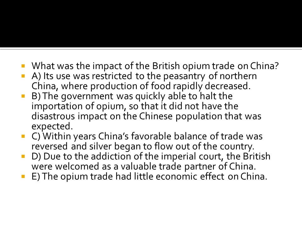 What was the impact of the British opium trade on China