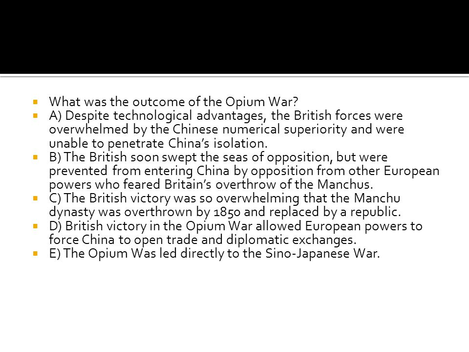 What was the outcome of the Opium War