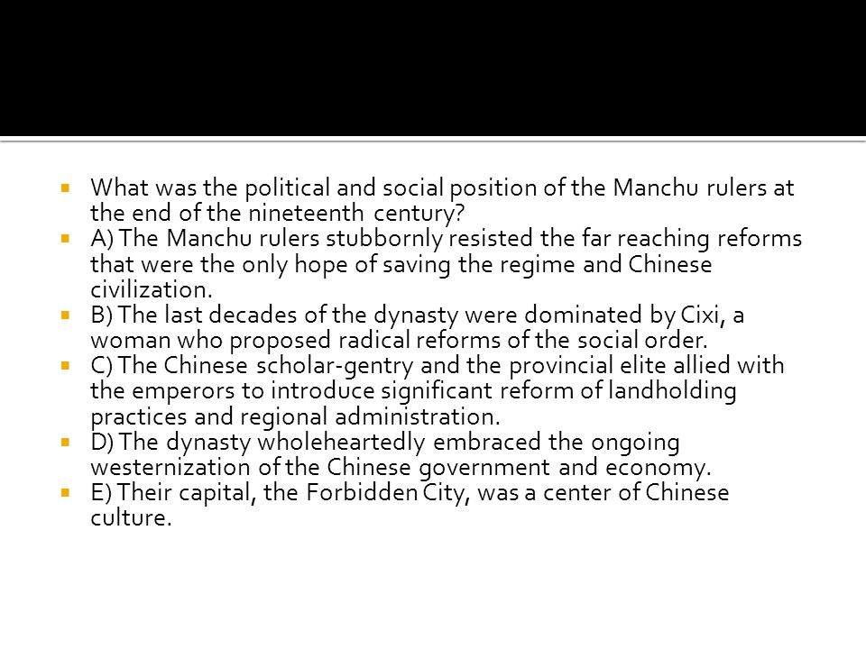 What was the political and social position of the Manchu rulers at the end of the nineteenth century