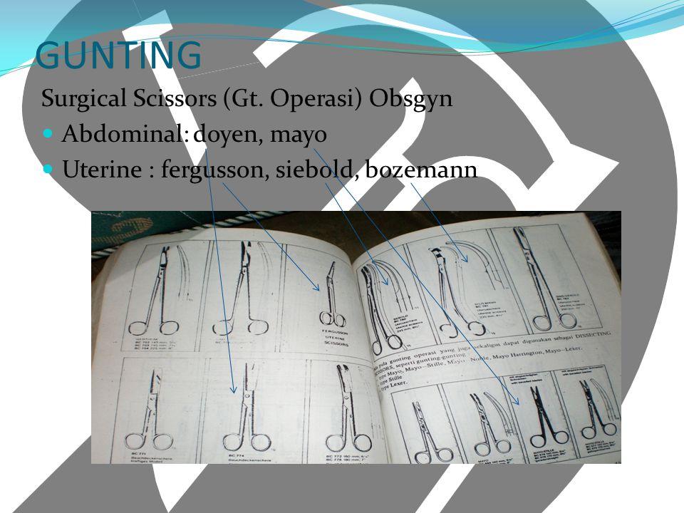 GUNTING Surgical Scissors (Gt. Operasi) Obsgyn Abdominal: doyen, mayo