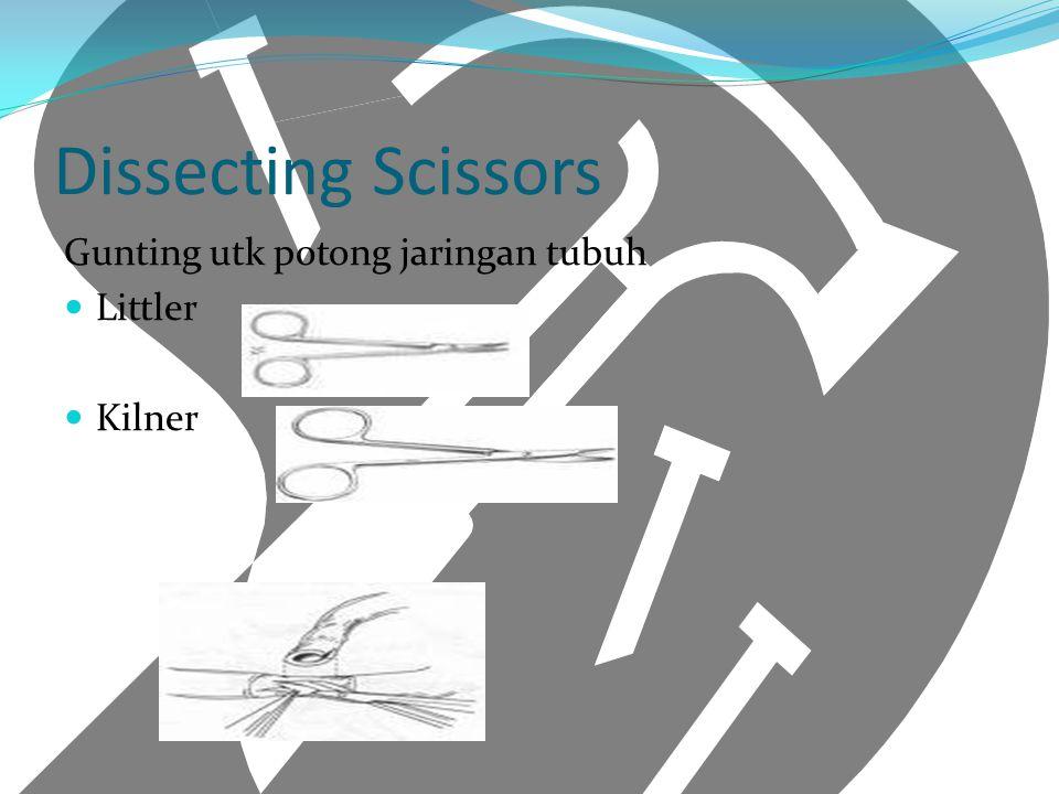 Dissecting Scissors Gunting utk potong jaringan tubuh Littler Kilner