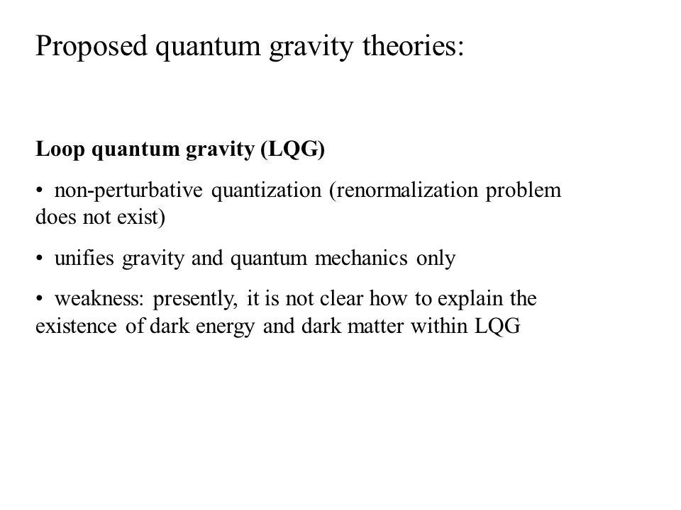 Proposed quantum gravity theories: