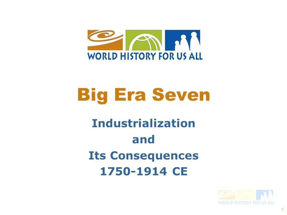 Industrialization and Its Consequences 1750-1914 CE