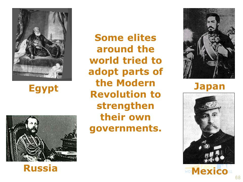 Some elites around the world tried to adopt parts of the Modern Revolution to strengthen their own governments.