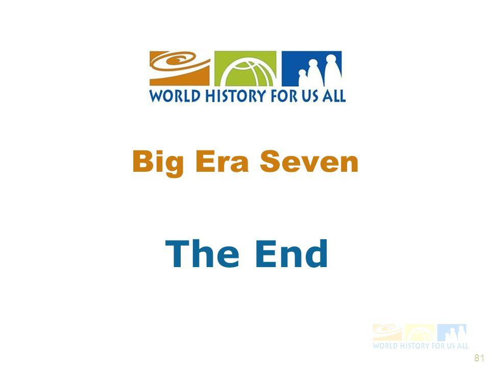 Big Era Seven The End