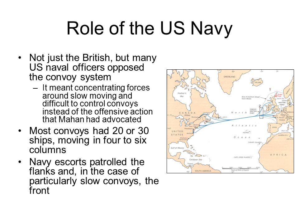 Role of the US Navy Not just the British, but many US naval officers opposed the convoy system.