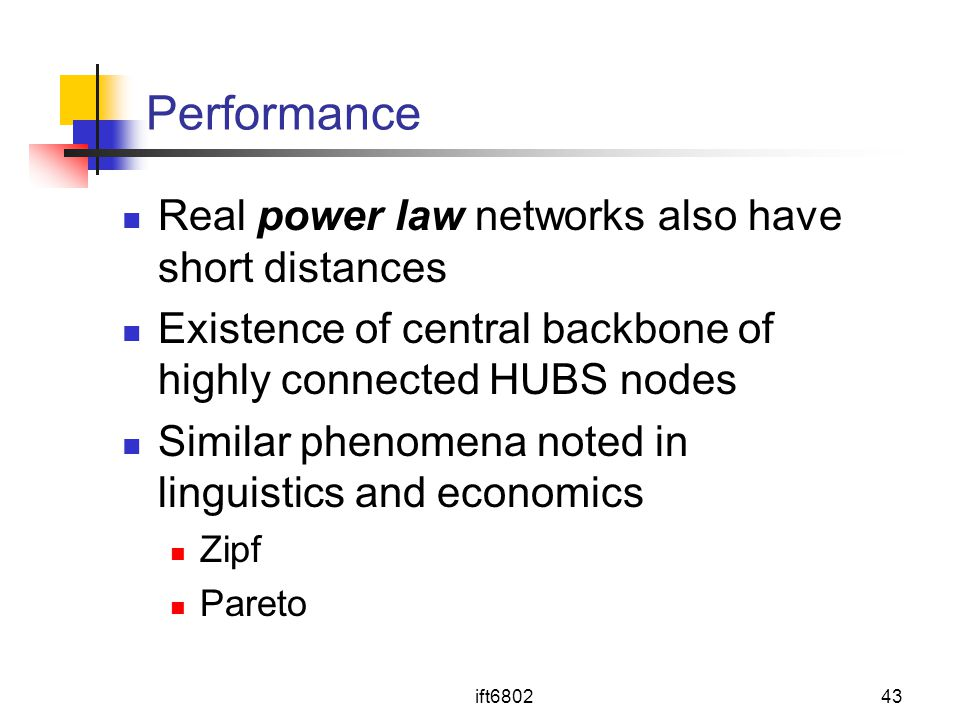 Performance Real power law networks also have short distances