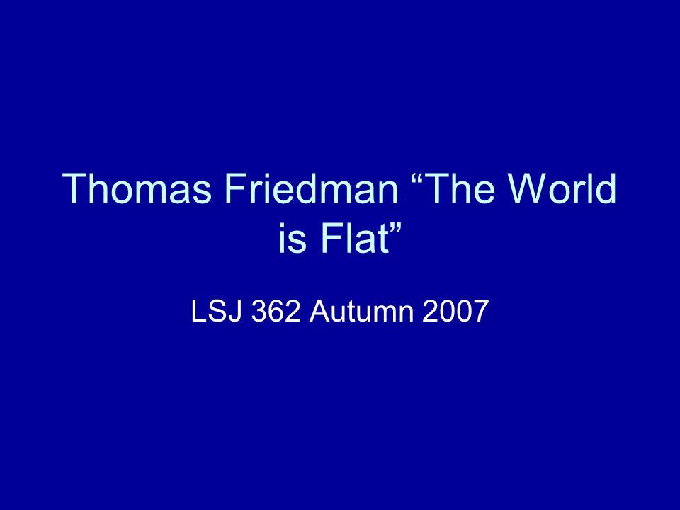Thomas Friedman The World is Flat