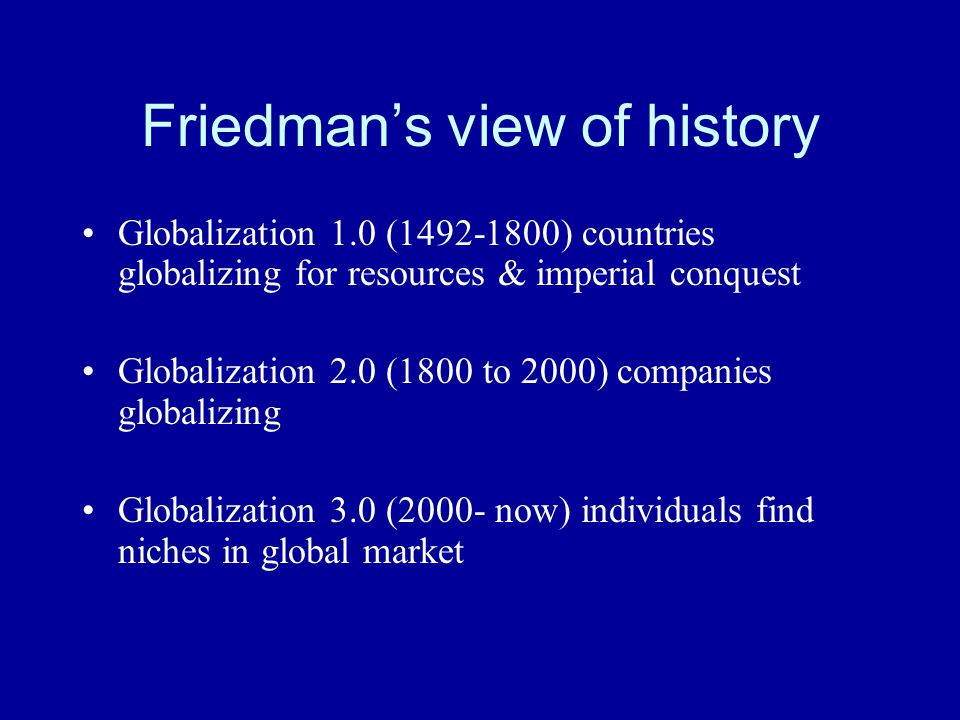 Friedman's view of history
