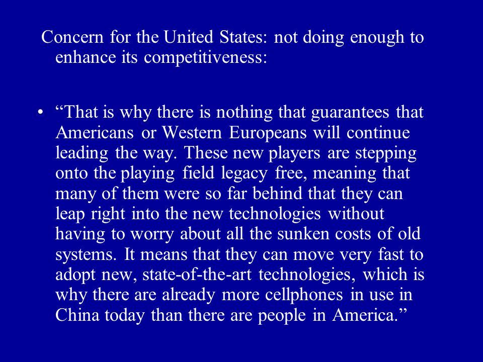 Concern for the United States: not doing enough to enhance its competitiveness: