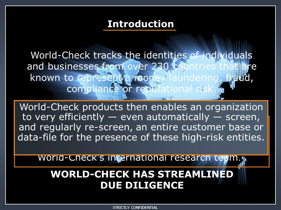 WORLD-CHECK HAS STREAMLINED