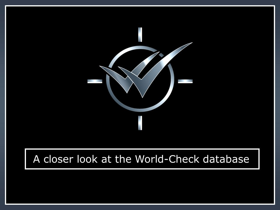 A closer look at the World-Check database