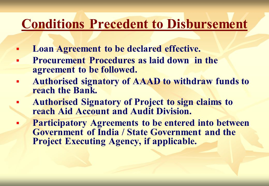 Conditions Precedent to Disbursement