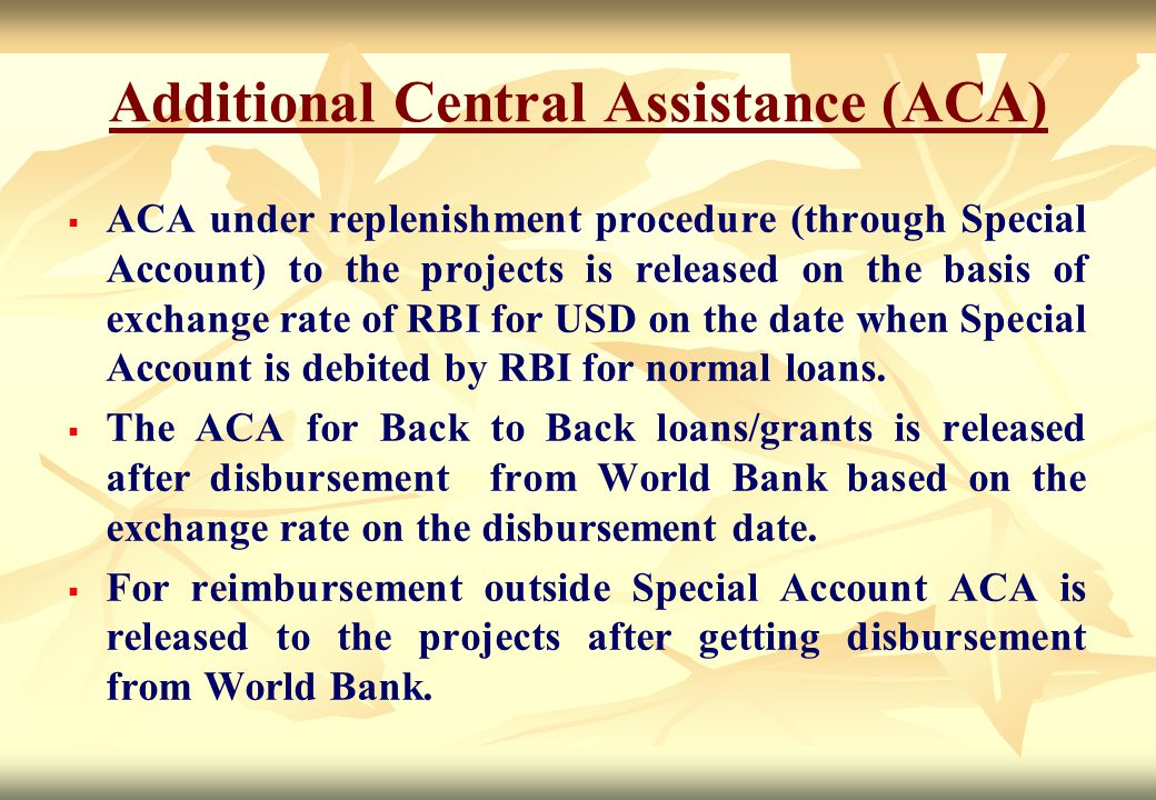 Additional Central Assistance (ACA)