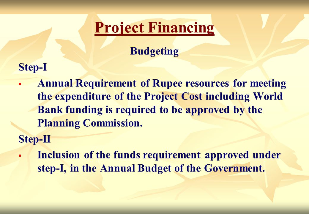Project Financing Budgeting Step-I