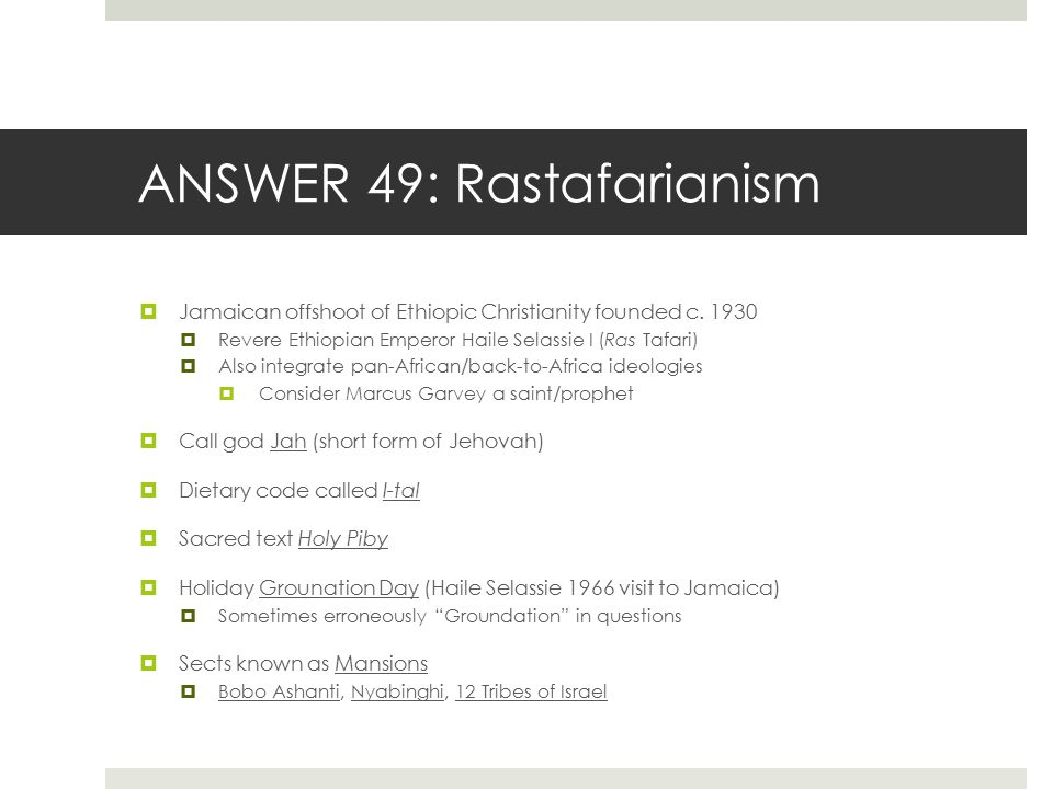 ANSWER 49: Rastafarianism