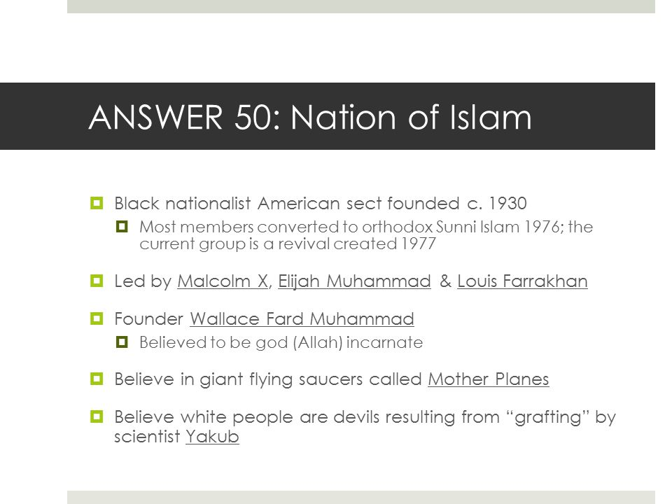ANSWER 50: Nation of Islam