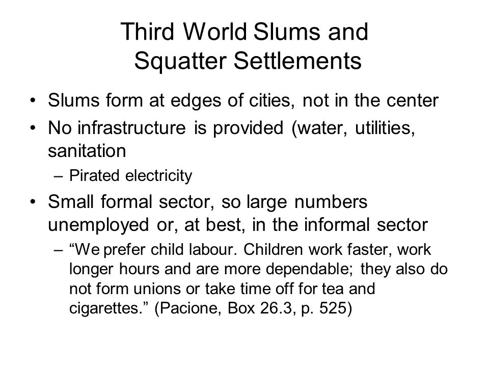 Third World Slums and Squatter Settlements
