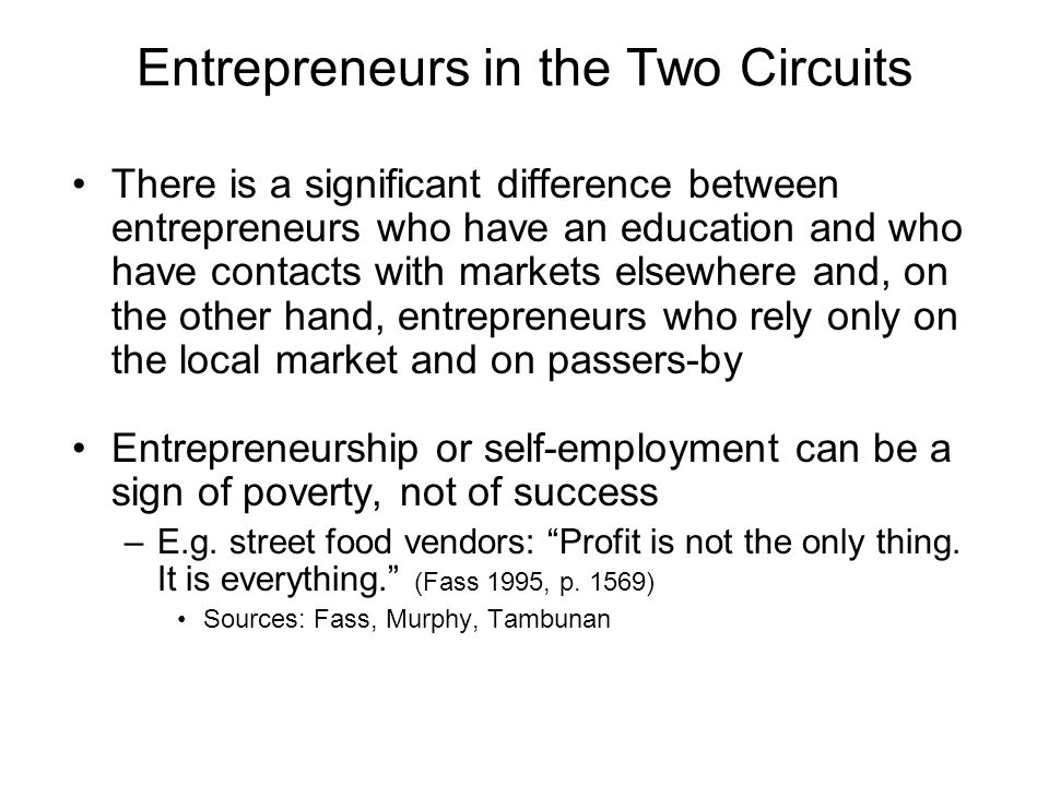 Entrepreneurs in the Two Circuits