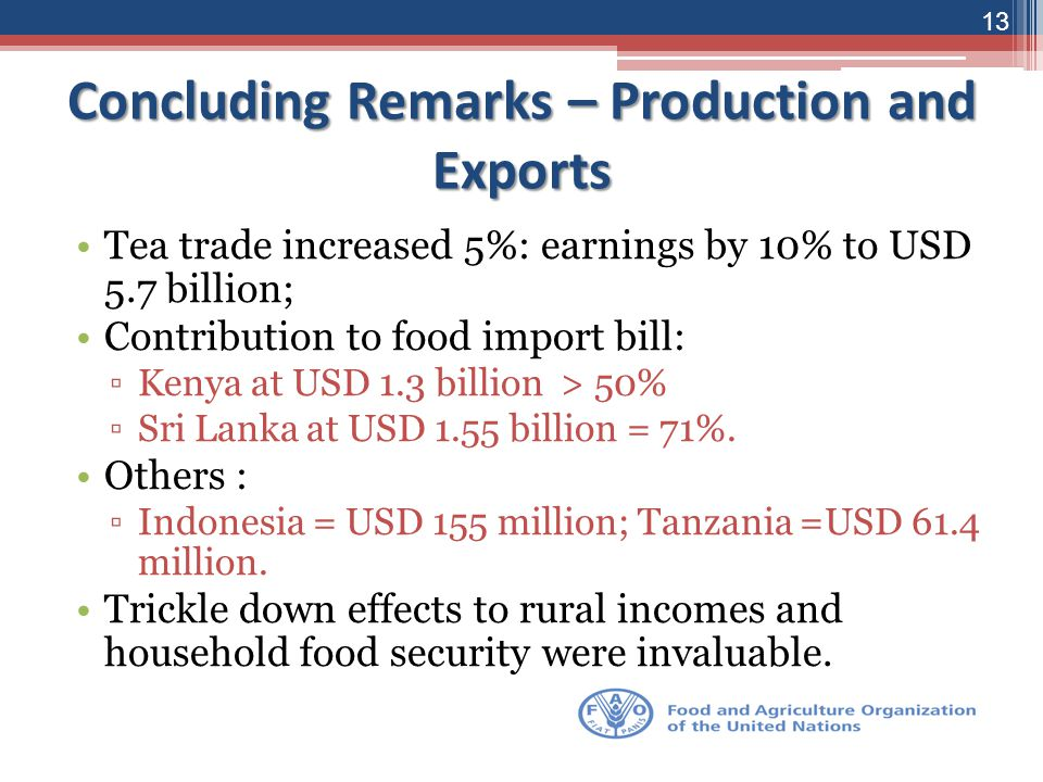 Concluding Remarks – Production and Exports