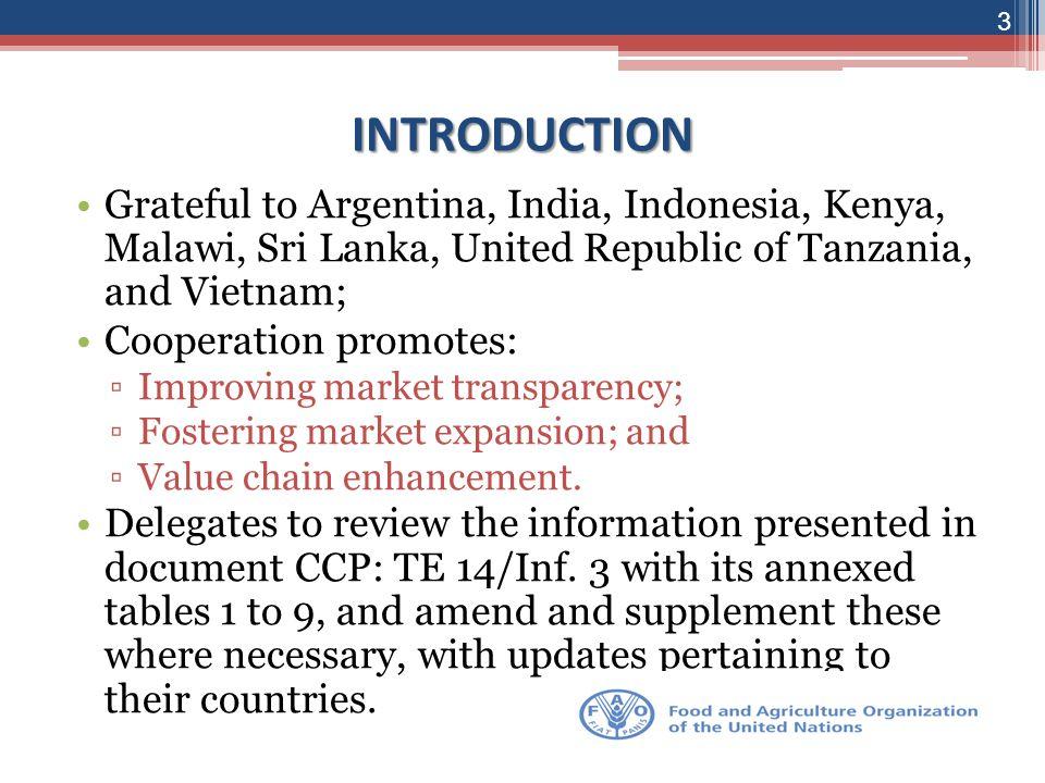 INTRODUCTION Grateful to Argentina, India, Indonesia, Kenya, Malawi, Sri Lanka, United Republic of Tanzania, and Vietnam;
