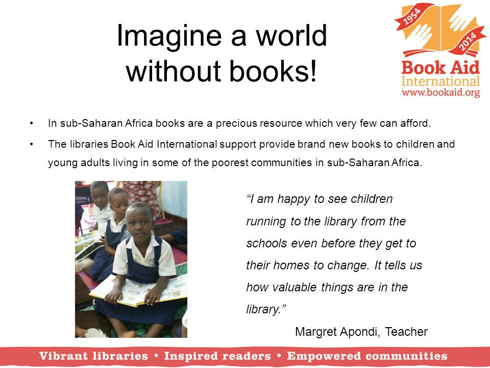 Imagine a world without books!