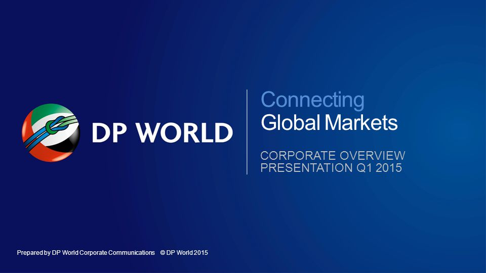 Connecting Global Markets Corporate overview presentation q1 2015