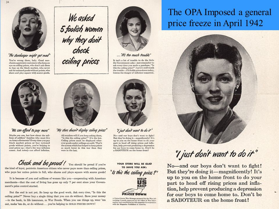 The OPA Imposed a general price freeze in April 1942