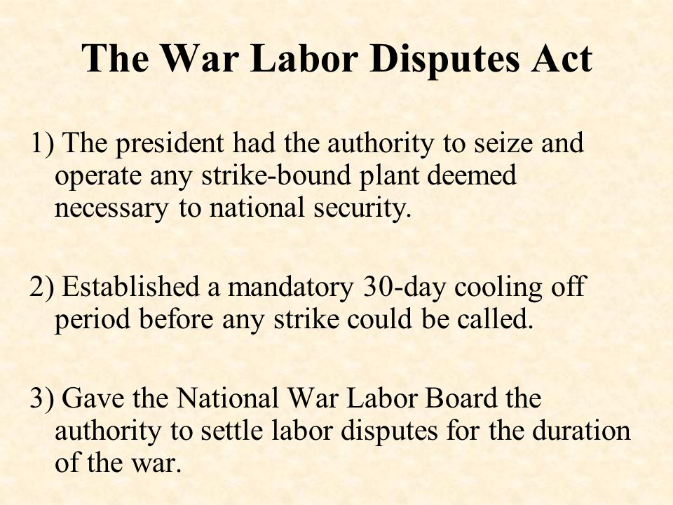 The War Labor Disputes Act